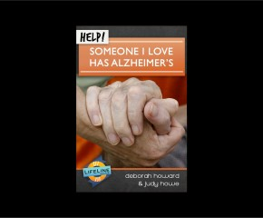Someone I Love Has Alzheimer's